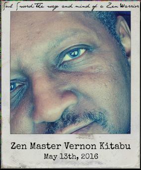 "5.13.16 Zen Master Vernon Kitabu: ""Soul Sword: The Way and Mind of a Zen Warrior"""